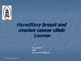 Hereditary breast and ovarian cancer clinic  Leuven
