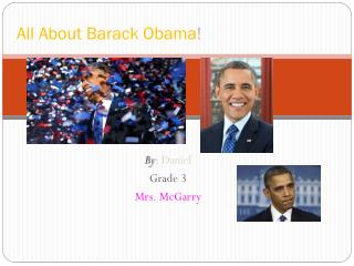 All About Barack Obama !