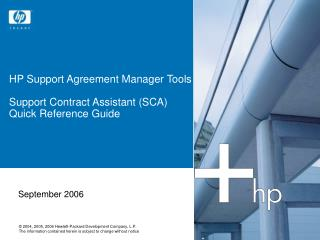HP Support Agreement Manager Tools Support Contract Assistant (SCA) Quick Reference Guide
