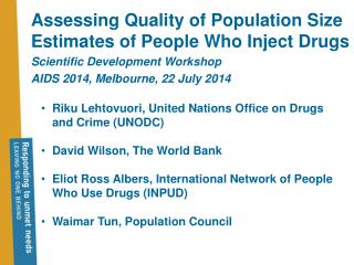 Assessing Quality of Population Size Estimates of People Who Inject Drugs