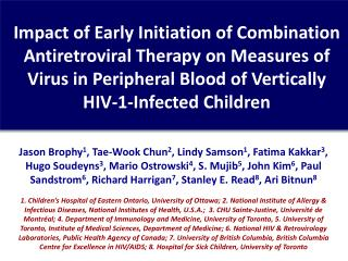 Early Combination Antiretroviral Therapy in Infants