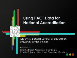 Using PACT Data for National Accreditation