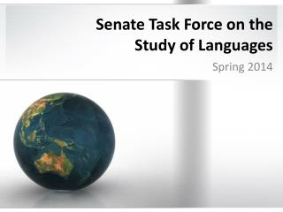 Senate Task Force on the  Study of Languages
