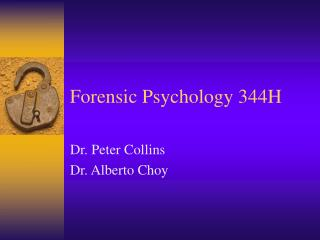 Forensic Psychology 344H