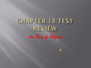 Chapter 18 Test Review