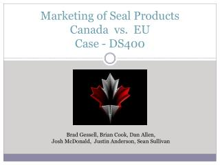 Marketing of Seal Products Canada  vs.  EU Case - DS400
