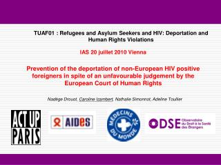 TUAF01 : Refugees and Asylum Seekers and HIV: Deportation and Human Rights Violations