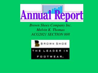 Brown Shoes Company Inc.   Melvin K. Thomas  ACG2021 SECTION 008