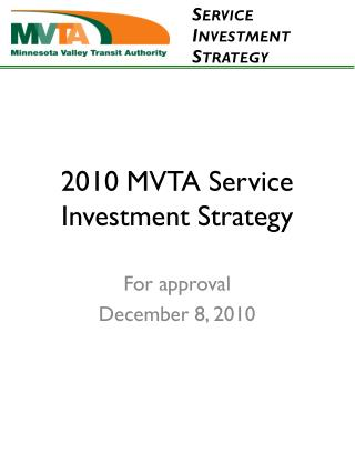 2010 MVTA Service Investment Strategy
