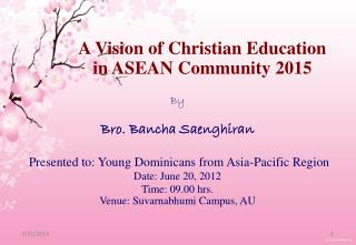 A Vision of Christian Education in ASEAN Community 2015