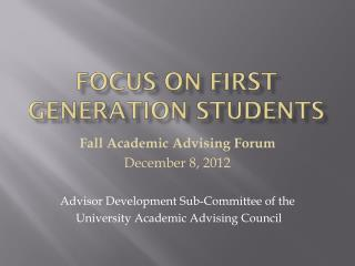 Focus on First Generation Students