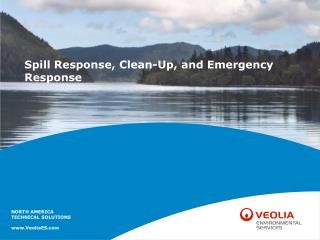 Spill Response, Clean-Up, and Emergency Response