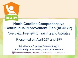 North Carolina Comprehensive Continuous Improvement Plan (NCCCIP)