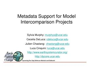 Metadata Support for Model Intercomparison Projects