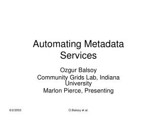 Automating Metadata Services