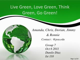 Live Green, Love Green, Think Green, Go Green!