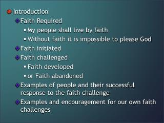 Introduction Faith Required My people shall live by faith