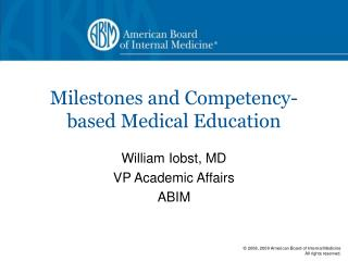 Milestones and Competency-based Medical Education