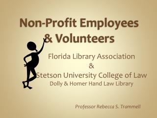 Non-Profit Employees & Volunteers