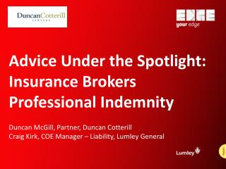 Advice Under the Spotlight: Insurance Brokers Professional Indemnity
