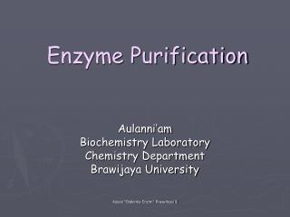 Enzyme Purification