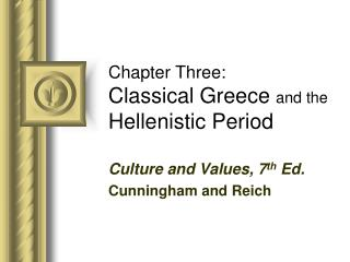 Chapter Three: Classical Greece  and the Hellenistic Period
