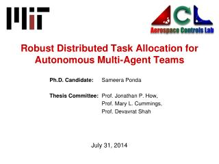 Robust Distributed Task Allocation for Autonomous Multi-Agent Teams