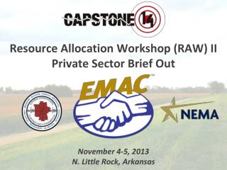 Resource Allocation Workshop (RAW) II Private Sector Brief Out