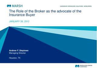The Role of the Broker as the advocate of the Insurance Buyer