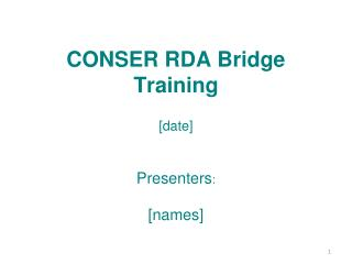 CONSER RDA Bridge Training