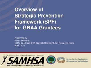 Overview of Strategic Prevention Framework (SPF)  for GRAA Grantees