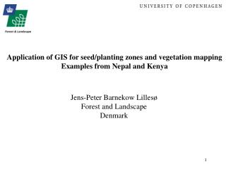 Application of GIS for seed/planting zones and vegetation mapping Examples from Nepal and Kenya