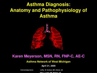 Asthma Diagnosis: Anatomy and Pathophysiology of Asthma