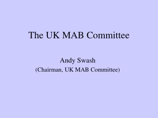 The UK MAB Committee