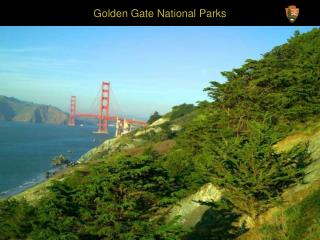 Golden Gate National Parks