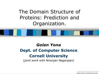 The Domain Structure of Proteins: Prediction and Organization.
