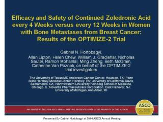 Presented By Gabriel Hortobagyi at 2014 ASCO Annual Meeting