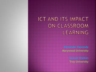 ICT and its Impact on Classroom Learning