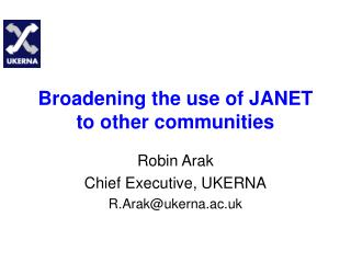 Broadening the use of JANET to other communities
