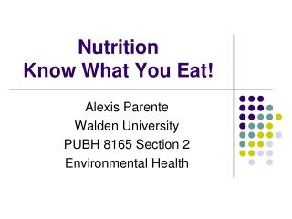 Nutrition Know What You Eat!