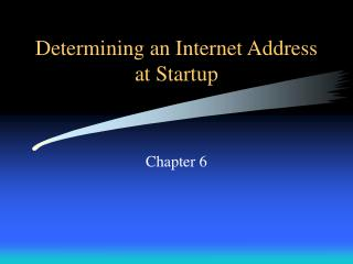 Determining an Internet Address at Startup