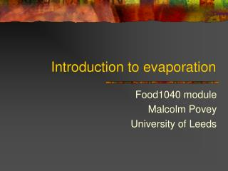 Introduction to evaporation