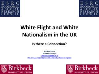 White Flight and White Nationalism in the UK