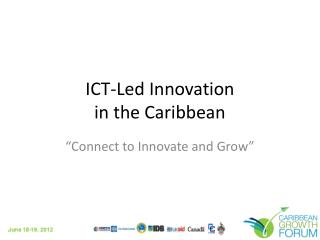 ICT-Led Innovation in the Caribbean