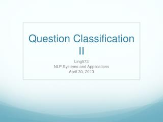 Question Classification II