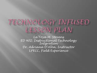 Technology infused lesson plan