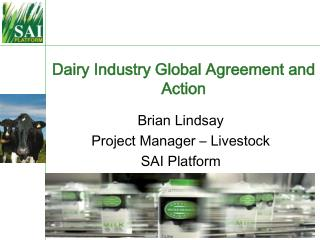 Dairy Industry Global Agreement and Action