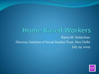 Home Based Workers
