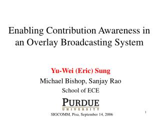 Enabling Contribution Awareness in an Overlay Broadcasting System