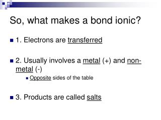 So, what makes a bond ionic?